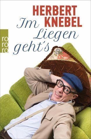 Broschiertes Buch »Im Liegen geht's!«