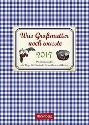 Kalender »Was Großmutter noch wusste 2017«