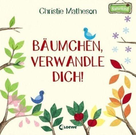 Gebundenes Buch »Bäumchen, verwandle dich!«