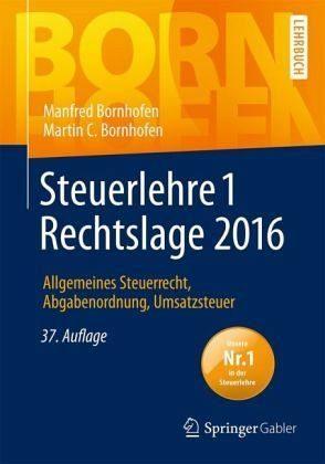 Broschiertes Buch »Steuerlehre 1 Rechtslage 2016«