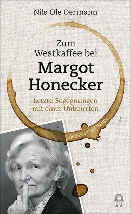 Gebundenes Buch »Zum Westkaffee bei Margot Honecker«