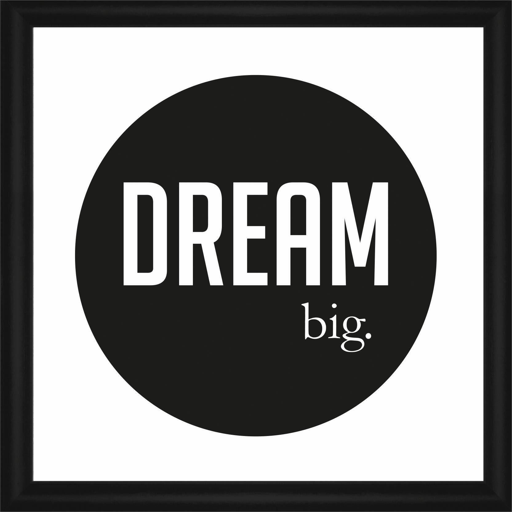 Home affaire Rahmenbild »Dream big.«, 50/50 cm