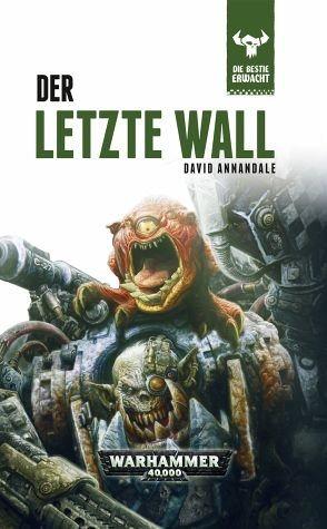 Gebundenes Buch »Der letze Wall / Warhammer 40000 - Die Bestie...«