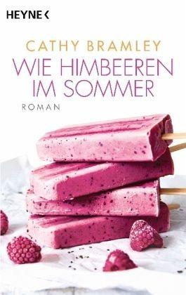 Broschiertes Buch »Wie Himbeeren im Sommer«