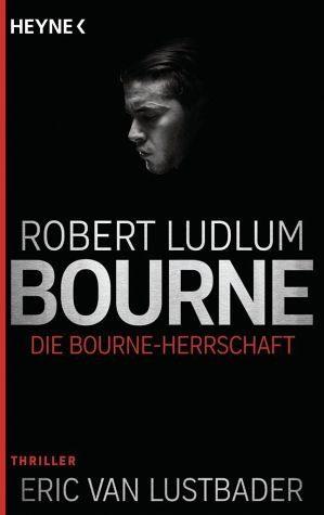 Broschiertes Buch »Die Bourne Herrschaft / Jason Bourne Bd.12«