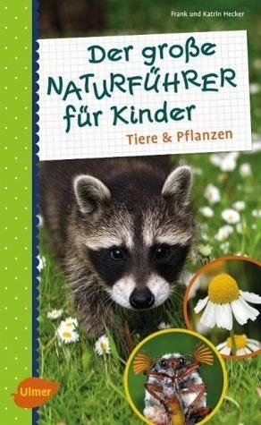 Broschiertes Buch »Der große Naturführer für Kinder«