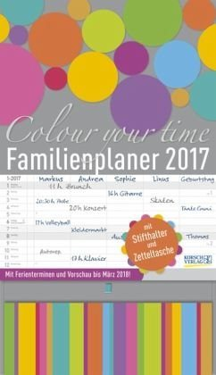 Kalender »Familienplaner Colour your time 2017«