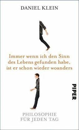 Gebundenes Buch »Immer wenn ich den Sinn des Lebens gefunden...«