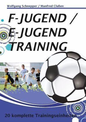 Broschiertes Buch »F-Jugend / E-Jugendtraining«
