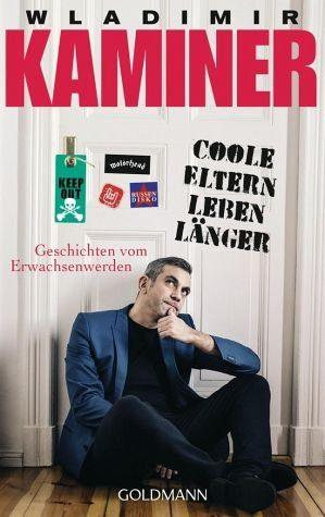 Broschiertes Buch »Coole Eltern leben länger«