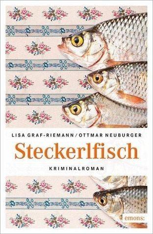 Broschiertes Buch »Steckerlfisch«