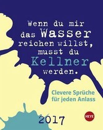 Kalender »Clevere Sprüche für jeden Anlass 2017...«