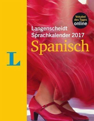 Kalender »Langenscheidt Sprachkalender 2017 Spanisch...«