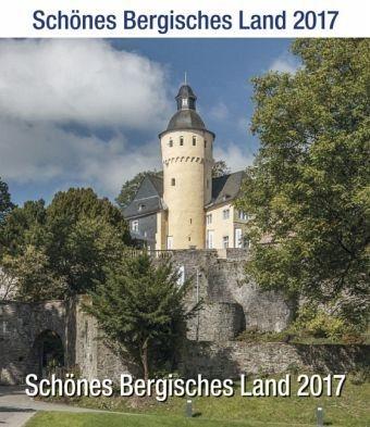 Kalender »Schönes Bergisches Land 2017«