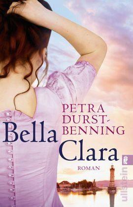Broschiertes Buch »Bella Clara / Jahrhundertwind-Trilogie Bd.3«