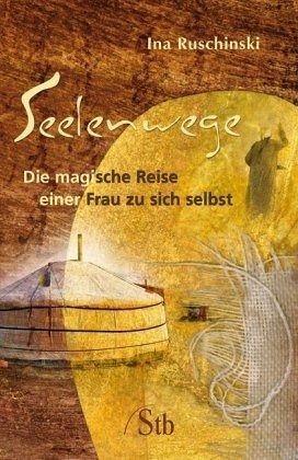 Broschiertes Buch »Seelenwege«