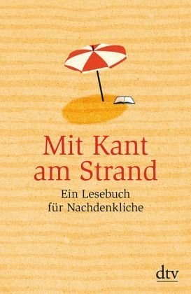Broschiertes Buch »Mit Kant am Strand«