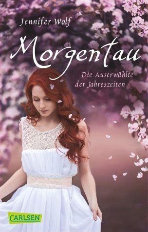 Broschiertes Buch »Morgentau. Die Auserwählte der Jahreszeiten /...«
