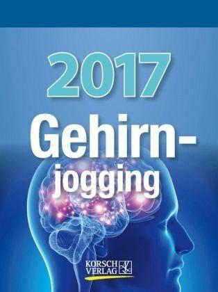 Kalender »Gehirnjogging 2017 Tages-Abreisskalender«