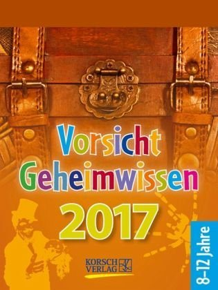 Kalender »Vorsicht Geheimwissen 2017 Tages-Abreisskalender«