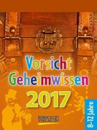 Kalender »Vorsicht Geheimwissen 2017«