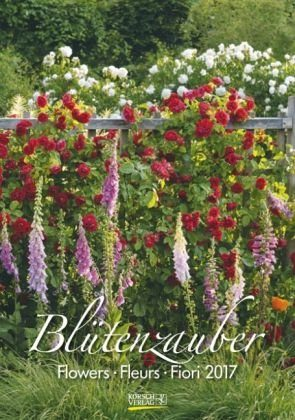 Kalender »Blütenzauber 2017 Kalender«