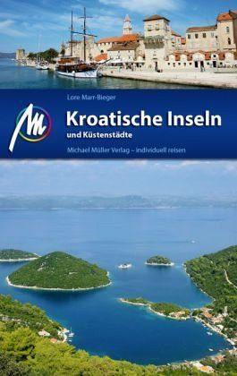 Broschiertes Buch »Kroatische Inseln und Küstenstädte«