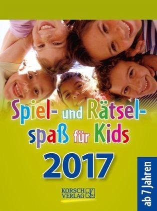 Kalender »Spiel- und Rätselspaß für Kids 2017...«