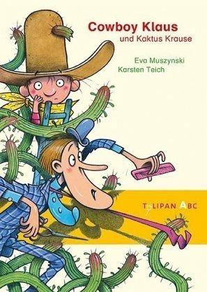 Gebundenes Buch »Cowboy Klaus und Kaktus Krause«