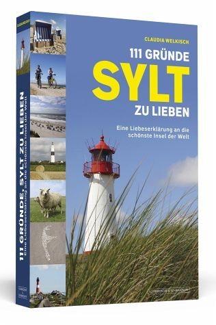 Broschiertes Buch »111 Gründe, Sylt zu lieben«