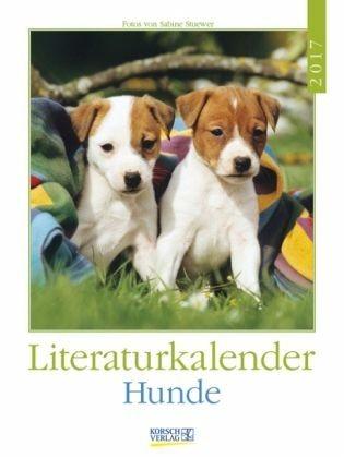 Kalender »Hunde 2017 Literatur-Wochenkalender«