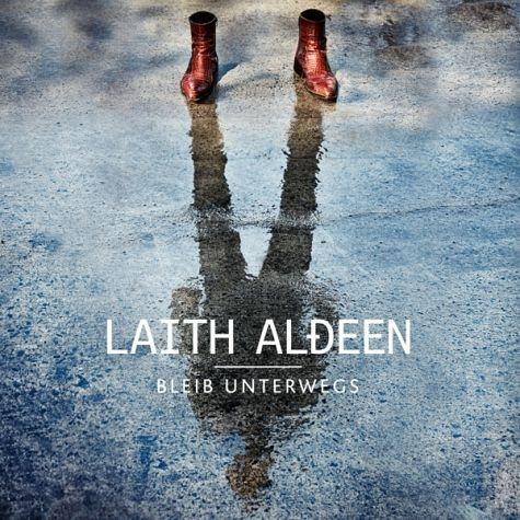 Audio CD »Laith Al-Deen: Bleib unterwegs«