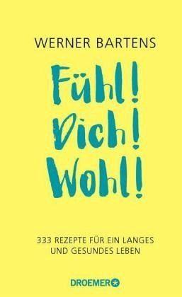 Buch mit Leinen-Einband »Fühl! Dich! Wohl!«
