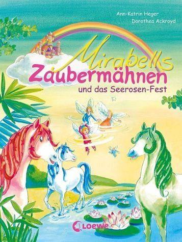 Gebundenes Buch »Mirabells Zaubermähnen und das Seerosen-Fest /...«