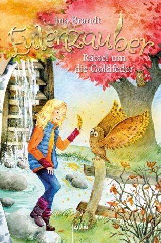 Gebundenes Buch »Rätsel um die Goldfeder / Eulenzauber Bd.5«