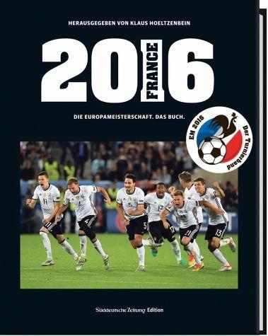 Gebundenes Buch »2016 Die Europameisterschaft. Das Buch«