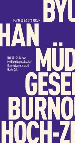 Broschiertes Buch »Müdigkeitsgesellschaft Burnoutgesellschaft...«
