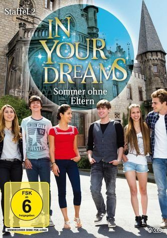 DVD »In Your Dreams - Sommer ohne Eltern, Staffel 2...«