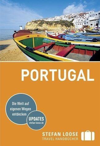 Broschiertes Buch »Stefan Loose Reiseführer Portugal«