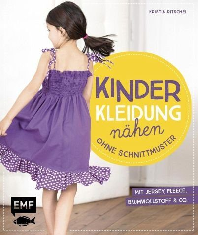 Gebundenes Buch »Kinderkleidung nähen ohne Schnittmuster«