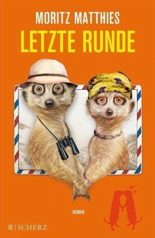 Broschiertes Buch »Letzte Runde / Erdmännchen Ray & Rufus Bd.5«