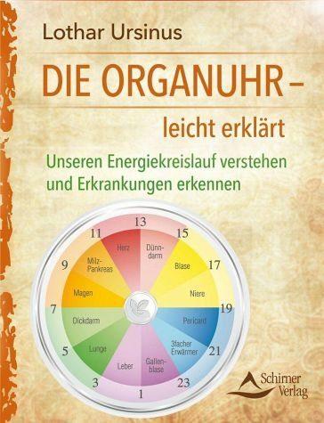 Broschiertes Buch »Die Organuhr - leicht erklärt«