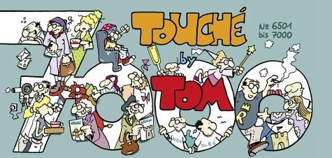 Broschiertes Buch »TOM Touché 7000«