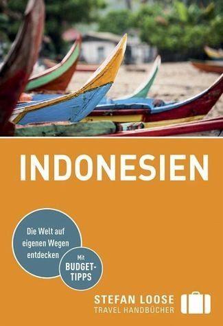Broschiertes Buch »Stefan Loose Reiseführer Indonesien«
