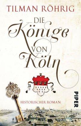 Broschiertes Buch »Die Könige von Köln«