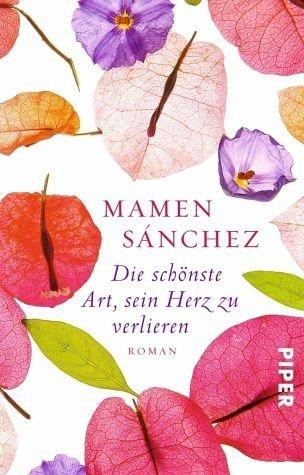 Broschiertes Buch »Die schönste Art, sein Herz zu verlieren«