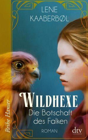 Broschiertes Buch »Die Botschaft des Falken / Wildhexe Bd.2«