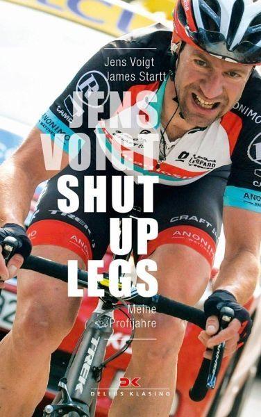 Gebundenes Buch »Jens Voigt: Shut Up Legs«