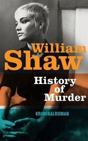 Broschiertes Buch »History of Murder / Detective Breen & Tozer Bd.3«