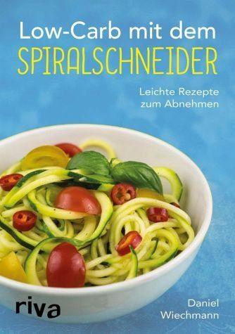 Broschiertes Buch »Low-Carb mit dem Spiralschneider«